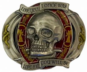 Like You Once - Like Me You Will Be - Skull Belt Buckle with display stand. Code WG1